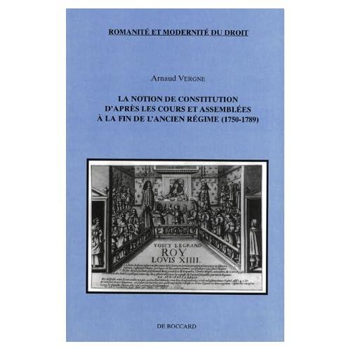La notion de constitution d'après les cours et assemblées à la fin de l'Ancien Régime (1750-1789)