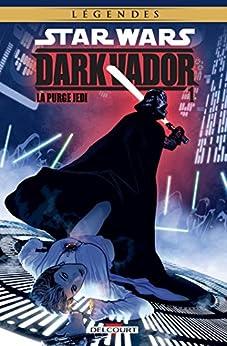 Star Wars - Dark Vador T01 : La Purge Jedi par [Ostrander, John, Collectif, Wheatley, Douglas]