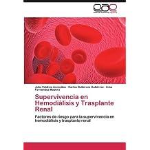 Supervivencia en Hemodiálisis y Trasplante Renal