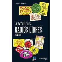 La bataille des radios libres : 1977-1981