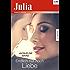 Endlich nur noch Liebe (Julia)