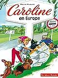 Caroline en Europe