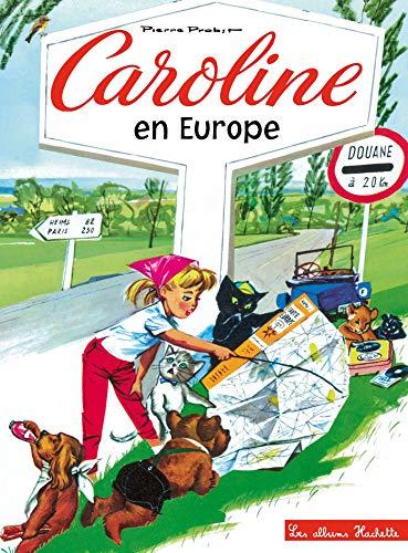 Caroline en Europe por Pierre Probst