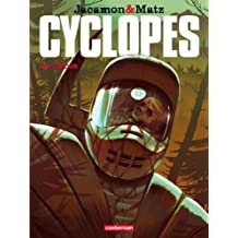Cyclopes, Tome 2 : Le héros