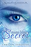 Deep Blue Secret (The Water Keepers, Book 1) by Christie Anderson