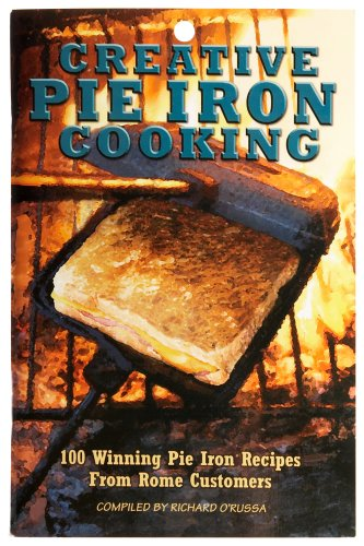 Rome's #2011 Creative Pie Iron Cooking Book Rome Pie Iron