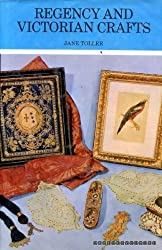 The Regency and Victorian crafts: Or, The genteel female - her arts and pursuits