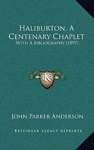 Haliburton, a Centenary Chaplet: With a Bibliography (1897)