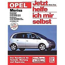 Opel Corsa D Reparatur-handbuch Reparaturanleitung Jetzt Helfe Ich Mir Selbst