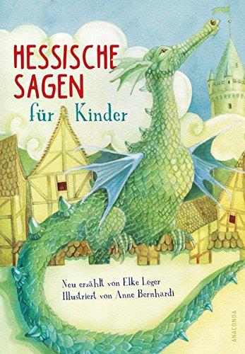 Kinder: Neu erzählt von Elke Leger, illustriert von Anne Bernhardi ()