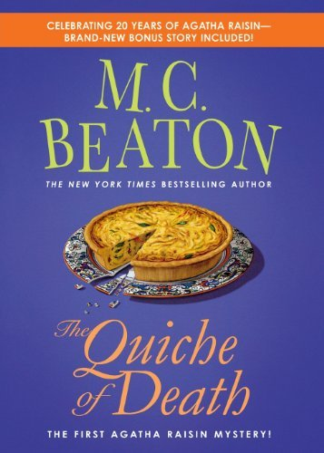 The Quiche of Death: An Agatha Raisin Mystery (Agatha Raisin Mysteries) by M. C. Beaton (2006-03-07)
