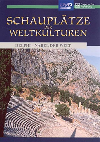 Schauplätze der Weltkulturen - Delphi