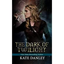 The Dark of Twilight (Twilight Shifters) (Volume 1) by Kate Danley (2014-11-13)