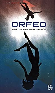 Orfeo par  Martha Riva Palacio Obon