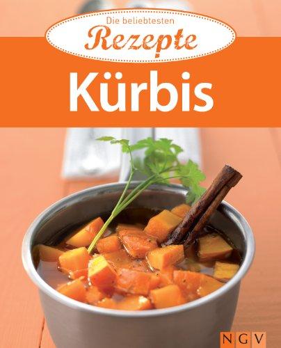 Kürbis: Die beliebtesten Rezepte