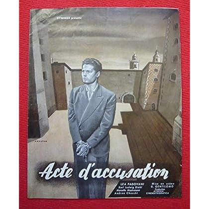 Dossier de presse de Acte d'accusation (1952) – 24x30 cm, 4 p – Film de Giacomo Gentilomo avec M Mastroianni, Léa Padovani, A Checchi – Photos N&B - résumé scénario