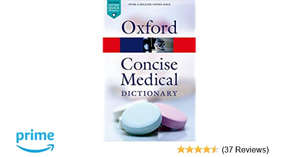 Concise Medical Dictionary 9/e (Oxford Quick Reference