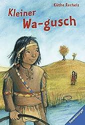 Kleiner Wa-gusch (Ravensburger Taschenbücher)