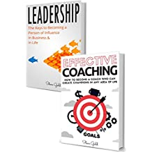 Coaching & Leadership: How To Become A World Class Leader & A Coach Who Can Create Champions In Any Area Of Life! (coaching, leadership, coaching business, ... life coaching, training) (English Edition)