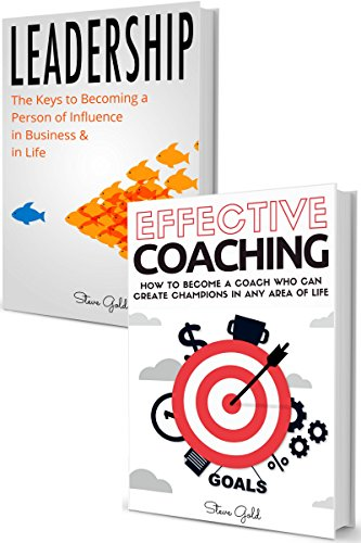 coaching-leadership-how-to-become-a-world-class-leader-a-coach-who-can-create-champions-in-any-area-