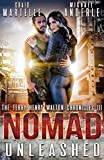 Nomad Unleashed: A Kurtherian Gambit Series (Terry Henry Walton Chronicles Book 3)