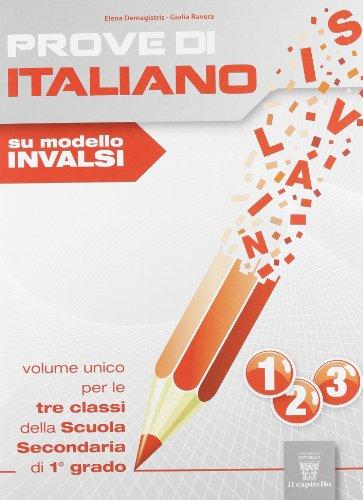 Prove di italiano su modello INVALSI. Volume unico. Per la Scuola media