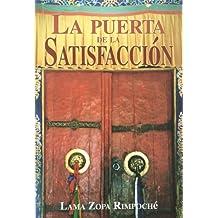 La puerta de la satisfaccion