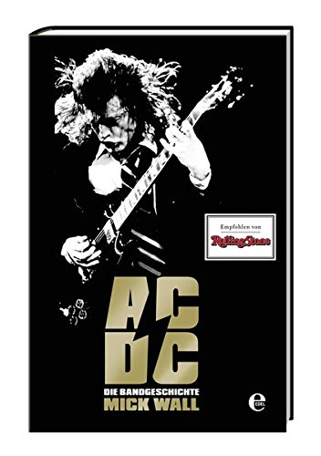 AC/DC: Hell Ain't A Bad Place Mick Wall, Biografie