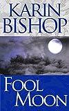 Image de Fool Moon (English Edition)