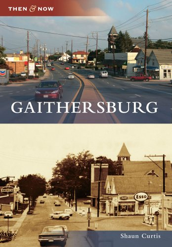 Gaithersburg (Then & Now)