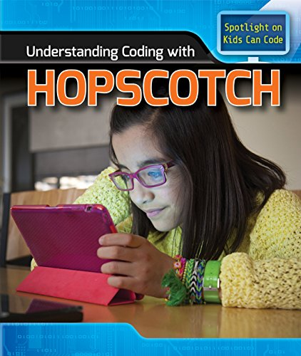 Understanding Coding with Hopscotch (Kids Can Code)
