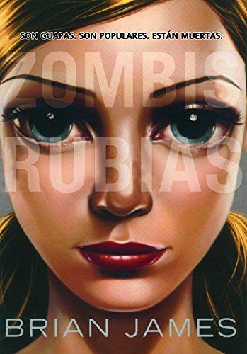 Zombis rubias / Zombie Blondes