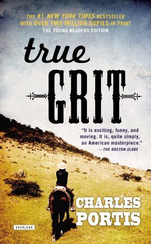 True Grit: Young Readers Edition by Charles Portis (2012-11-21)