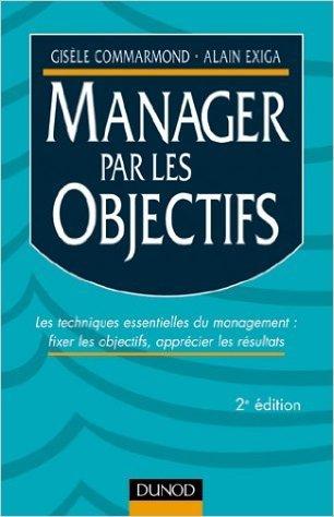 Manager par les objectifs de Gisle Commarmond,Alain Exiga ( 20 mars 2002 )