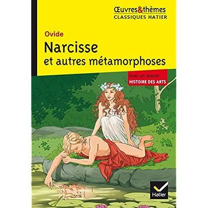 Narcisse et autres Métamorphoses (6e)