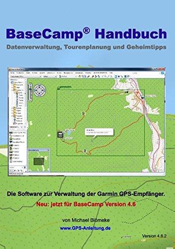 Kostenlos Survival-bücher (BaseCamp Handbuch 4.6: Datenverwaltung, Tourenplanung und Geheimtipps (GPS-Anleitung.de))