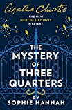 #6: The Mystery of Three Quarters: The New Hercule Poirot Mystery