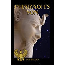 Pharaoh's Son: Book 3 of The Memphis Cycle (English Edition)