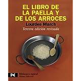 El libro de la paella y de los arroces / The Book of Paella and Rice
