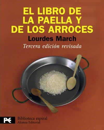 El libro de la paella y de los arroces / The Book of Paella and Rice par LOURDES MARCH FERRER