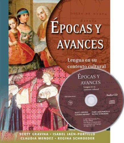 Epocas Y Avances: Lengua En Su Contexto Cultural: Student Text