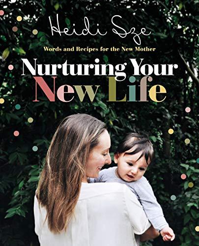 Nurturing Your New Life (English Edition)