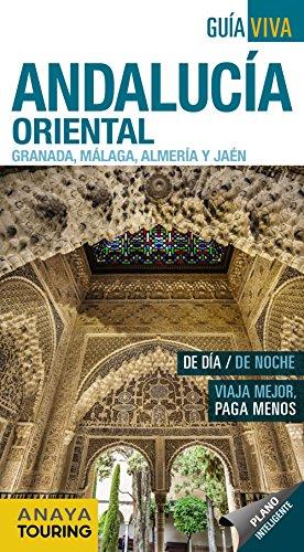 Andalucía Oriental (Granada, Málaga, Almería y Jaén) (Guía Viva - España)