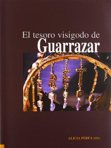 El tesoro visigodo de Guarrazar