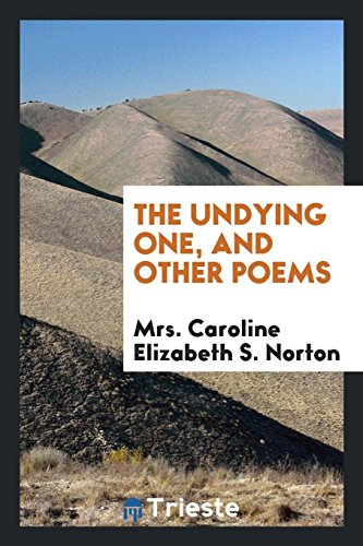 The Undying One, and Other Poems