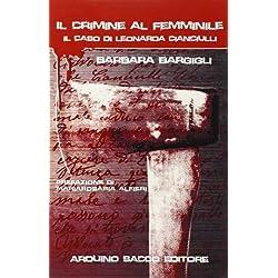 Il crimine al femminile. Il caso di Leonarda Cianciulli