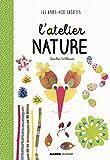 """Afficher """"L'atelier nature"""""""