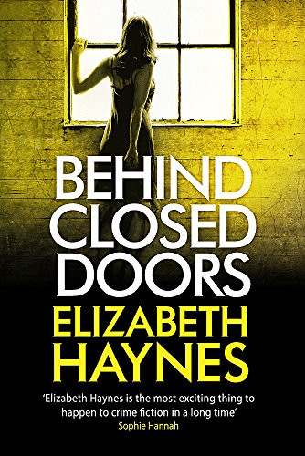 Behind Closed Doors (Detective Inspector Louisa Smith)