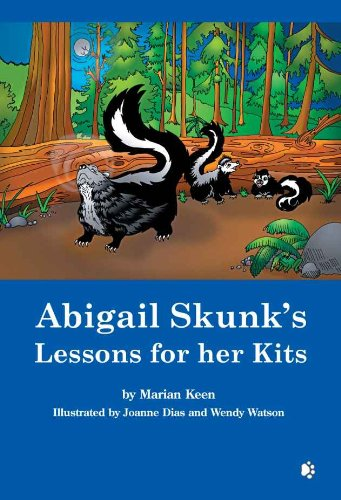 Abigail Skunk's Lessons for her Kits (English ()