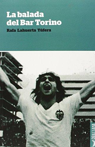 La balada del bar Torino por Rafael Lahuerta Yúfera